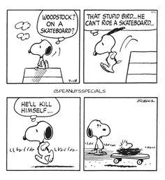 First Appearance:July 13th, 1976 #peanutsspecials #ps #pnts #schulz #snoopy #woodstock #skateboard #stupidbird #kill #himself www.peanutsspecials.com