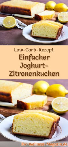 Simple low carb yoghurt lemon cake - recipe without sugar .- Einfacher Low Carb Joghurt-Zitronenkuchen – Rezept ohne Zucker Recipe for low-carb yoghurt-lemon cake: The low-carb, low-calorie cake is prepared without sugar and corn flour … carb bake - Low Calorie Cake, Low Calorie Recipes, Diet Recipes, Cake Recipes, Lunch Recipes, Diabetic Recipes, Dessert Recipes, Zoodle Recipes, Diet Meals