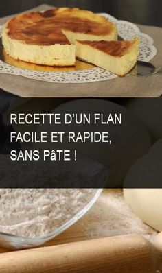 Recette d'un flan facile et rapide, sans pâte ! Recipe of an easy and fast custard, without dough! Easy Smoothie Recipes, Snack Recipes, Dessert Recipes, Flan Dessert, Cooking Recipes, Easy Desserts, Delicious Desserts, Cinnamon Cream Cheeses, Cinnamon Pie