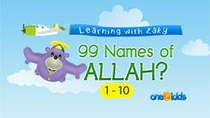 One 4 Kids Covers The 1st 10 Names Of Allah