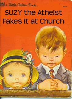 Funny Suzy The Atheist Fakes Church Children's Book