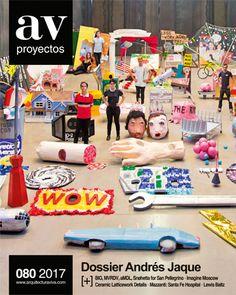 AV PROYECTOS. nº 80/2017. Dossier Andrés Jaque. CONTENIDOS: http://www.arquitecturaviva.com/es/Shop/Issue/Details/446