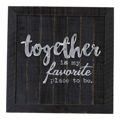 """Wood """"Together"""" Wall Sign Panels Black x - Vip Home & Garden Small Space Interior Design, Interior Design Magazine, Thing 1, Diy Wood Projects, Vinyl Projects, Wall Signs, Wooden Signs, Home And Garden, Gallery Wall"""