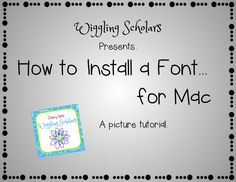 Wiggling Scholars tutorial on installing a font for Macs! Fonts For Mac, Primary Classroom, Macs, Cards Against Humanity, Teaching, Education, Onderwijs, Learning, Tutorials