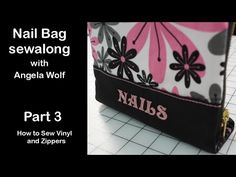 Video Sew-A-Long Manicure Bag with Angela Wolf - Part 3 of 5 - YouTube