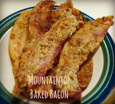 Mountaintop baked bacon is sweetened oven baked bacon recipe