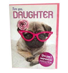 Pug daughter birthday card at www.ilovepugs.co.uk  post worldwide