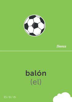 Balón #flience #sport #soccer #english #education #flashcard #language Spanish Flashcards, Soccer Ball, Vocabulary, Language, Football, English, Education, Website, Sports