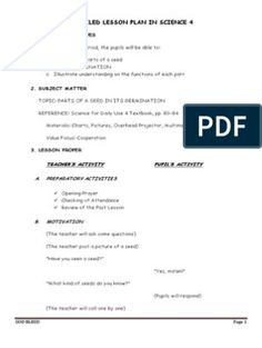 Detailed Lesson Plan in Science 4 (Parts of a seed) Parts Of Lesson Plan, Grade 1 Lesson Plan, Lesson Plan Examples, Science Lesson Plans, Lesson Plan Templates, Science Lessons, Lesson Plan In Filipino, Plant Lessons, School Report Card