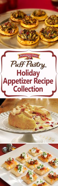 Pepperidge Farm Puff Pastry Holiday Appetizer Recipe Collection. ???Tis the season to celebrate with friends and family. Whether hosting at your house or headed to a holiday potluck, this recipe collection will leave you with tons of appetizer inspiration. From Halloween and Thanksgiving to Christmas and New Year???s, guests will go crazy for party favorites like Brie en Croute and Prosciutto Asparagus Spirals.