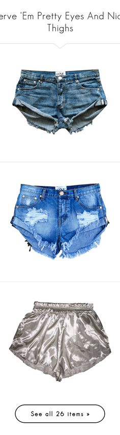 """""""Serve 'Em Pretty Eyes And Nice Thighs"""" by styledbynineaux ❤ liked on Polyvore featuring shorts, bottoms, pants, short, dark blue shorts, dark blue jean shorts, dark blue denim shorts, jean shorts, denim short shorts and short jean shorts"""