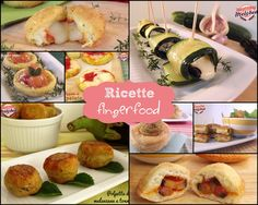 Ricette fingerfood #raccolta #buffet #antipasti #party #festa #recipes