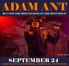 Adam Ant in Nashville at Nashville War Memorial on September 24. More about this event here https://www.facebook.com/events/704860686387976/
