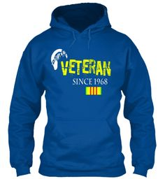 Veteran Since 1968 Vietnam Veteran Shirt Royal Sweatshirt. vietnam veteran shirt, veterans shirts, vietnam veterans shirts,  funny veteran shirts, army veteran shirt, iraq war veteran shirt, vietnam veteran shirt, veteran shirt, army veteran t shirt, veterans shirts, navy veteran shirt,  Memorial Day 2017 #MemorialDay #fahersday #4thjuly #IndependenceDay T-shirts #veteran #combatveteran #usarmy iraq war veteran shirt, vietnam  papa #dad #daddy #uncle