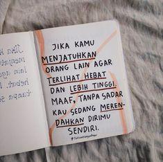 Quotes Rindu, People Quotes, Book Quotes, True Quotes, Reminder Quotes, Self Reminder, Quotes About Haters, Quotes Galau, Quotes Indonesia