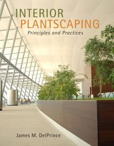 Interior Plantscaping Principles And Practices Brand Totally Fine With A Used Copy Design BooksCopy