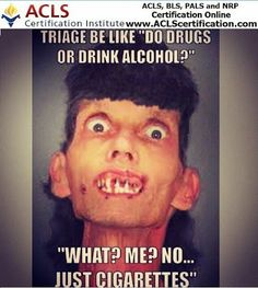 Patient denies drugs and alcohol, yet tests positive for opiates and is over the legal limit of alcohol. And they think we won't find out. LOL RN's know everything!