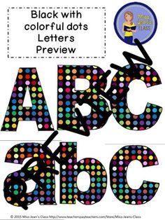 Clip Art Letters with Punctuation- Black With Colorful Polka dots Upper And Lowercase Letters, Lowercase A, Word Walls, Punctuation, Bulletin Boards, Art Images, Lesson Plans, Fonts, Commercial