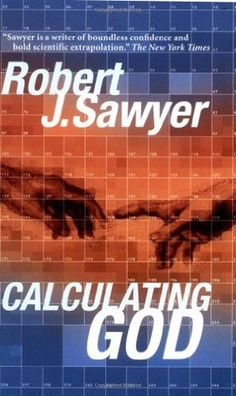Calculating God by Robert J. Sawyer---This one is on my favorite books ever list. Just an amazing story that, in my opinion, we could all benefit from reading. Got Books, Books To Read, Philosophy Of Science, Bird Book, Science Fiction Books, Book Recommendations, So Little Time, Calculator