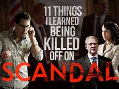 "11 Things I Learned Being Killed Off On ""Scandal"""