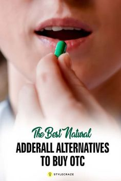 The Best Natural Adderall Alternatives To Buy OTC