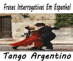 Frases interrogativas em Espanhol ~ foco do vestibulando