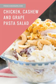Make this delicious and easy chicken, cashew and grape pasta salad! The recipe is one family and guests will love for any party or potluck.