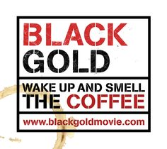 Black Gold Documentary  The harsh reality of coffee