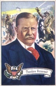 Theodore Roosevelt Ephemera - Almanac of Theodore Roosevelt - 26th President of the U.S.A. - Teddy Roosevelt