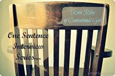 One Sentence Interview: Kate Riley of Centsational Girl @Centsational Girl @cleverlyinspired