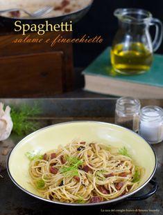 Spaghetti salame e finocchietto   spaghetti with salami and wild fennel   La casa del coniglio bianco
