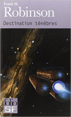 Amazon.fr - Destination ténèbres - Frank M. Robinson, Jean-Daniel Brèque - Livres