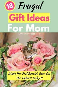 18 Awesome Budget Friendly Mothers Day Gift Ideas - Love To Frugal Mothers Day Special, Mother Day Gifts, Gifts For Friends, Gifts For Mom, Inexpensive Mother's Day Gifts, Money Management Books, Small Flower Pots, Tight Budget, Queen