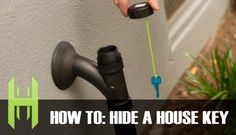 How to Easily and Efficiently Hide a House Key on Your Property Using Items From a Hardware Store