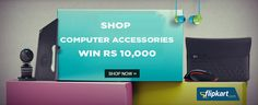 Buy any Computer Accessories from +Flipkart  & win Rs 10,000 worth Gift Voucher daily  #Flipkart #Shopping #India #contest #Offers #Deals