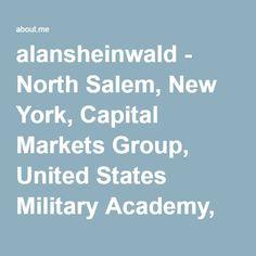 Alan Sheinwald - North Salem, New York, Capital Markets Group, United States Military Academy, New York University North Salem, United States Military Academy, York University, New York, Marketing, Group, New York City
