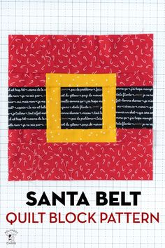Create a cute Santa Belt Quilt block for a Christmas Quilt with our free quilt tutorial and pattern. Quilt Block Patterns, Pattern Blocks, Quilt Blocks, Christmas Sewing Projects, Christmas Quilting, Christmas Patterns, Christmas Ideas, Christmas Crafts, Merry Christmas