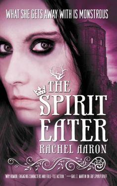 The Spirit Eater (The Legend of Eli Monpress Book 3) by Rachel Aaron