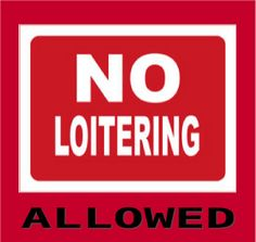 Post-NO-LOITERING-ALLOWED-pic: No Loitering Allowed – A Fun Bible Object Lesson for Your Kids