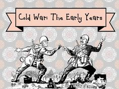 the history of the cold war the first war of words This is the test that covers material related to the cold war and the 1950's please be sure to read each question and answer choice thoroughly before making an answer selection.