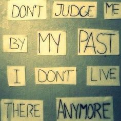 Brilliant! Don't let your past get in the way of your recovery. You will struggle more than you ever believed but the effort is worth it.