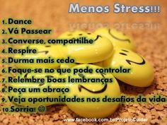 Menos stress #projetocuidar