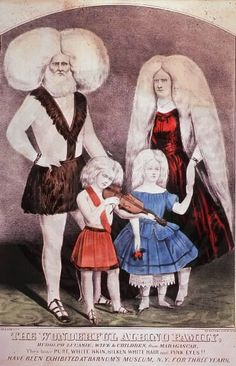 The Wonderful Albino Family. Currier & Ives lithograph of Rudolph Lucasie, his wife and children.