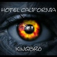 Hotel California Cover by KINGbRO by kINGbRO on SoundCloud