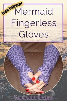 Free fingerless gloves pattern made with a small shell stitch that looks like little mermaid scales.