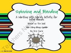 The Very Busy Spider Working With Words Blends Clusters Literacy Activity product from Teacher-Mom-Of-3 on TeachersNotebook.com