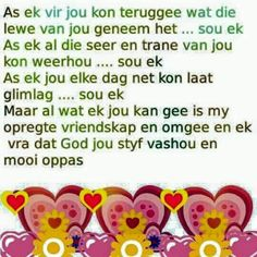 As ek kon Night Messages, Good Morning Messages, Evening Greetings, Afrikaanse Quotes, Goeie More, Good Night Wishes, Good Thoughts, Friendship Quotes, Beautiful Words