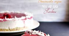 Recette de cheesecake à la noix de coco et aux framboises végétalien, cru, sans gluten et sans lactose. Patisserie Sans Gluten, Raw Cake, Sans Lactose, Vanilla Cake, Vegan, Cakes, Desserts, Food, Coconut Cheesecake