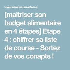 [maitriser son budget alimentaire en 4 étapes] Etape 4 : chiffrer sa liste de course - Sortez de vos conapts !