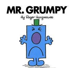 Mr. Grumpy (Mr. Men and Little Miss) by Roger Hargreaves